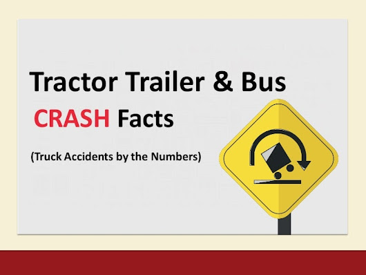Large Vehicle Accidents by the Numbers [21 Data Driven Slides]