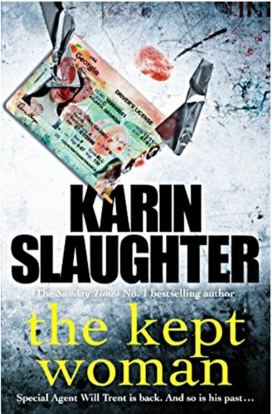 #BookReview A Kept Woman (Will Trent Book 8) by Karin Slaughter #wwwblogs #Thriller