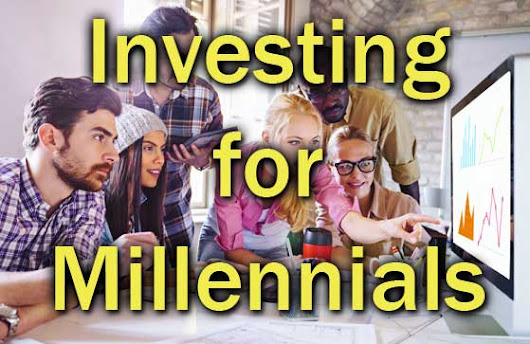 Investing for Millennials - Why it's Different - MoneyAhoy