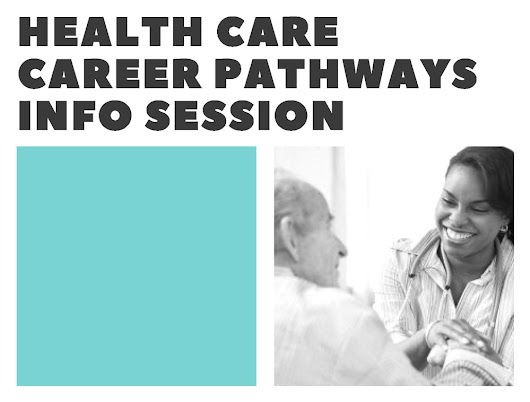Health Care Career Pathways Info Session