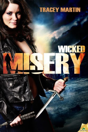 Wicked Misery (Miss Misery) by Tracey Martin