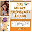 Book Tour: Cool Science Experiments for Kids
