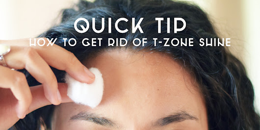 Quick Tip: How to Get Rid of T-Zone Shine - Michelle Phan