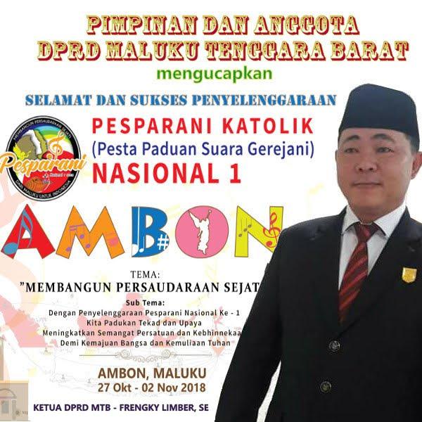 Pimpinan dan Anggota DPRD Maluku Tenggara Barat Ucapkan Selamat dan Sukses Pelaksanaan Pesparani I Nasional di Ambon