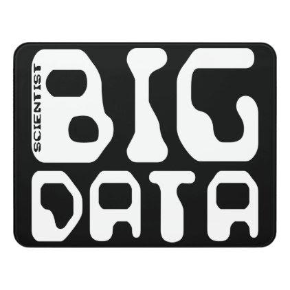 Big Data Scientist Door Sign