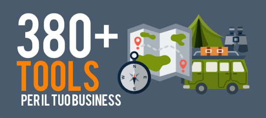 380+ Tools per chi fa Business sul web. [MEGA RACCOLTA]
