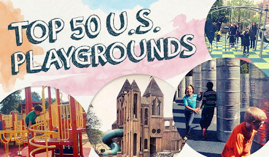 The 50 Best Playgrounds in America - Early Childhood Education Zone