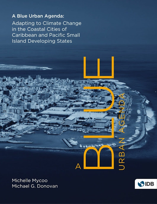 A Blue Urban Agenda: Adapting to Climate Change in the Coastal Cities…