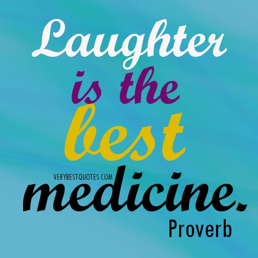 Quotes About Laughter The Best Medicine 28 Quotes