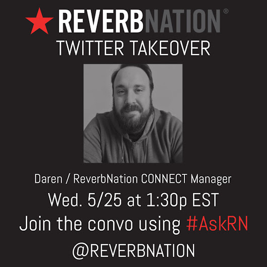 Get Industry Insight with our New #AskRN Twitter Takeover Series - ReverbNation Blog