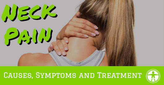 Neck Pain - Symptoms, Causes & Treatment