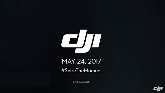 DJI to Announce DJI Spark on 24 May 2017? | TechieLobang