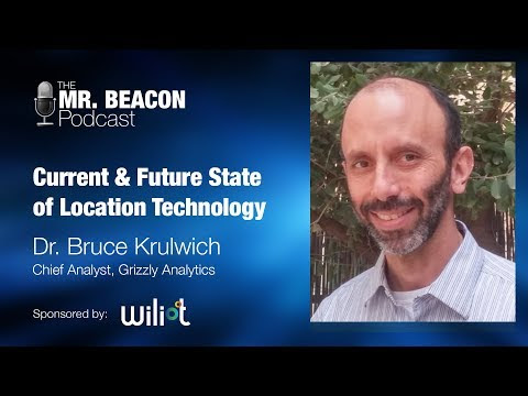 Indoor location technologies, companies and use-cases, on the Mr Beacon podcast