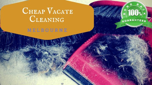 Getting Cheap Vacate Cleaning Melbourne Prices to Get Back Bond Money