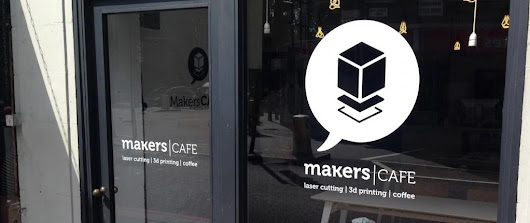 makersCAFE Opens in East London – Drink Coffee, 3D Print, Laser Scan, Chat and Learn