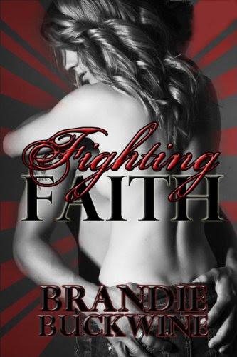 Fighting Faith by Brandie Buckwine
