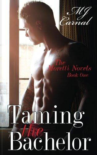Taming the Bachelor (A Dickerman Moretti Novel) by MJ Carter