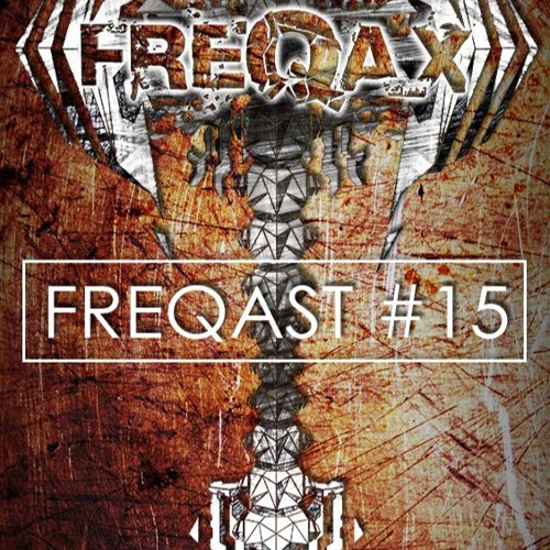 FREQAST #15 (Free Download) by Freqax