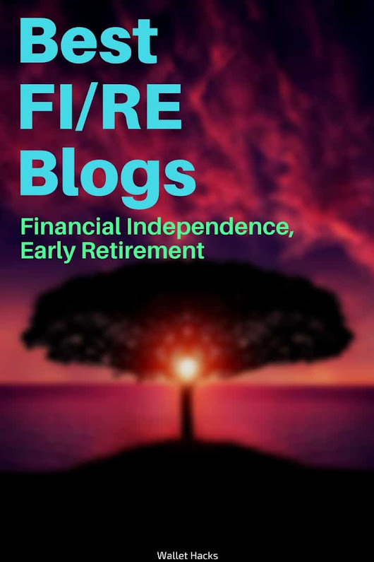 Best FIRE (Financial Independence, Early Retirement) Blogs You Shouldn't Miss