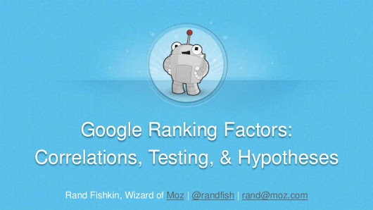 Google Ranking Factors 2014: Correlations, Testing, & Hypotheses