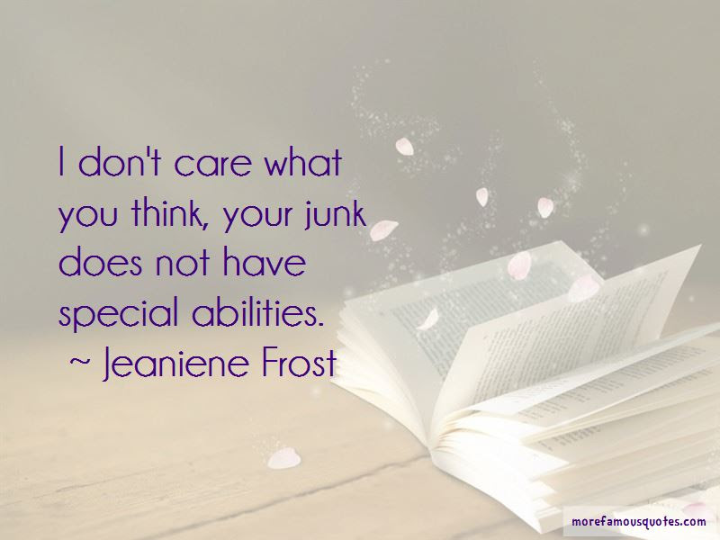 I Dont Care What You Think Quotes Top 15 Quotes About I Dont Care