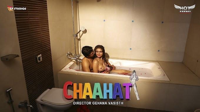 Chaahat (2020) - Hotshots Exclusive Hindi Short Film
