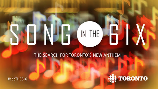 The search for Toronto's new anthem