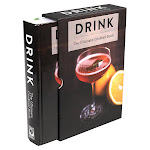 Drink: The Ultimate Cocktail Book (Special Slipcased Edition)