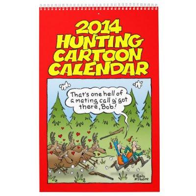 2014 Hilarious Hunting Cartoons Calendar