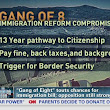 'Gang of Eight' sets cutoff date for citizenship under immigration deal