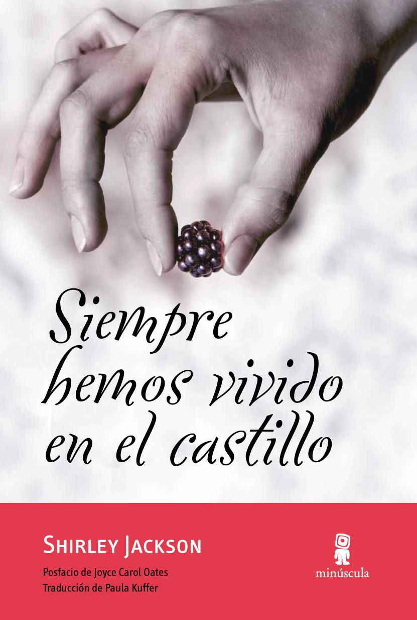 http://www.elplacerdelalectura.com/wp-content/uploads/2012/11/Siempre-hemos-vivido-en-el-castillo.jpg