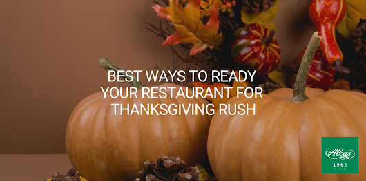 Best Ways to Ready Your Restaurant for Thanksgiving Rush