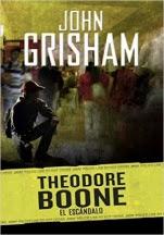 El escándalo (Theodore Boone VI) John Grishman