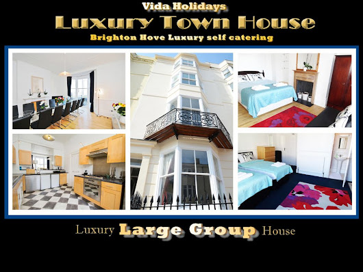 LUXURY GROUP BREAKS BRIGHTON: Large Town House self catering Short Breaks and Weekends ...