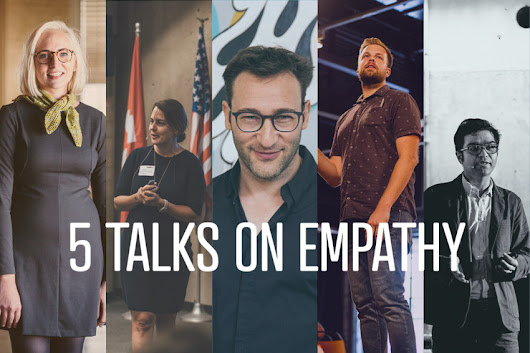 5 Talks On Empathy | CreativeMornings