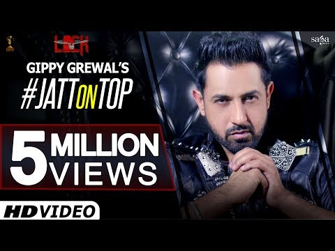 Jatt On Top (Mehntan Di Kamaai) Gippy Grewal New Song