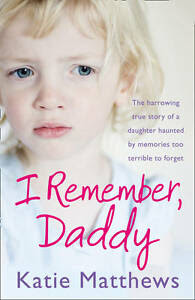 I Remember, Daddy-Katie Matthews