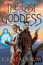 The Last Goddess (The Shattered Messiah #1)