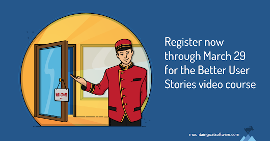Doors Now Open to the Better User Stories Advanced Video Training