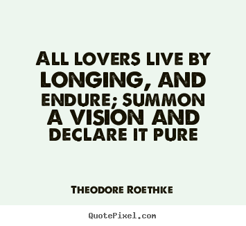 Create Custom Image Quote About Love All Lovers Live By Longing