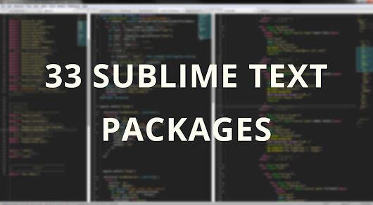 33 Essential Sublime Text Plugins for All Developers