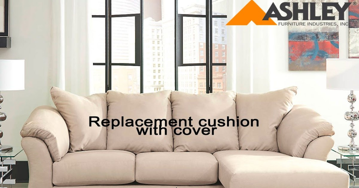 Furniture purchases can involve important decisions. Can You Buy Replacement Couch Cushions From Ashley ...