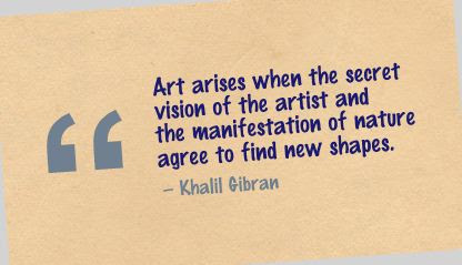 Art Arises When The Secret Vision Of The Artist And Manifestation Of