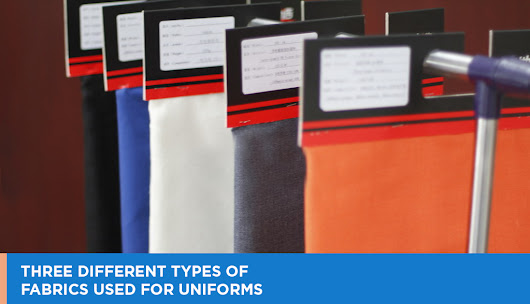 3 Types of Fabrics for Uniforms - Uniform Manufacturers in Dubai