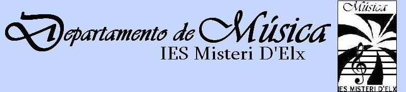 IES Misteri d'Elx - Departamento de Música