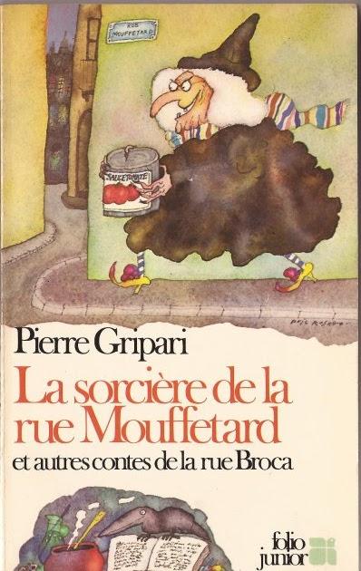 874 la sorci re de la rue mouffetard et autres contes de - Conte de la rue broca la fee du robinet ...