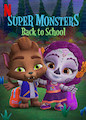 Super Monsters Back to School