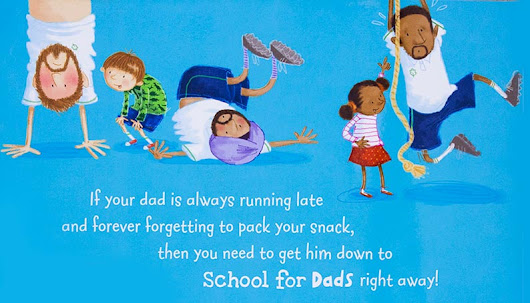 SCHOOL FOR DADS | Kids book by Adam and Charlotte Guillain and Ada Grey