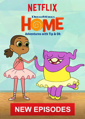 Home: Adventures with Tip & Oh - Season 4