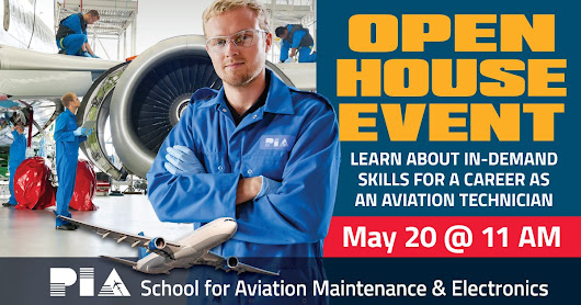 Open House Event - PIA: School for Aviation Maintenance and Electronics Technology